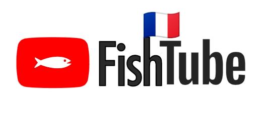 Youtube : french fish tube
